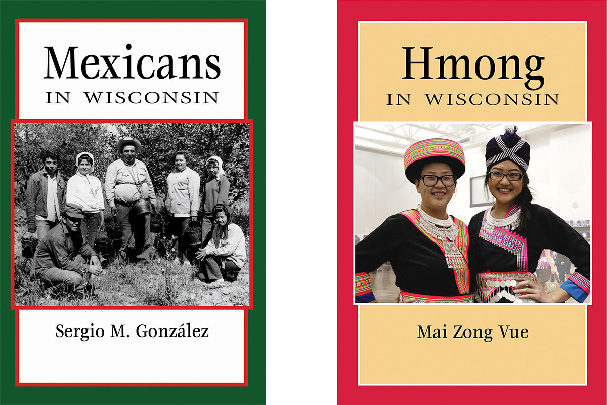 Mexicans and Hmong in Wisc Book Series